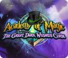 Jocul Academy of Magic: The Great Dark Wizard's Curse