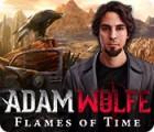 Jocul Adam Wolfe: Flames of Time