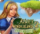 Jocul Alice's Wonderland 2: Stolen Souls