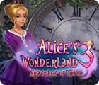Jocul Alice's Wonderland 3: Shackles of Time
