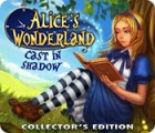 Jocul Alice's Wonderland: Cast In Shadow Collector's Edition