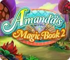 Jocul Amanda's Magic Book 2