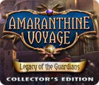Jocul Amaranthine Voyage: Legacy of the Guardians Collector's Edition