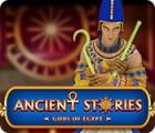 Jocul Ancient Stories: Gods of Egypt