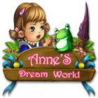 Jocul Anne's Dream World