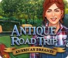 Jocul Antique Road Trip: American Dreamin'