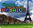 Jocul Around The World Mosaics