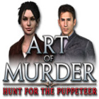 Jocul Art of Murder: The Hunt for the Puppeteer
