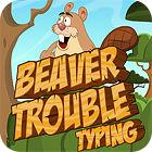 Jocul Beaver Trouble Typing