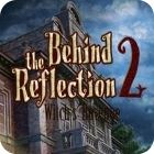 Jocul Behind the Reflection 2: Witch's Revenge