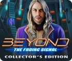 Jocul Beyond: The Fading Signal Collector's Edition