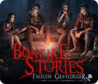 Jocul Bonfire Stories: Faceless Gravedigger