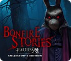 Jocul Bonfire Stories: Heartless Collector's Edition