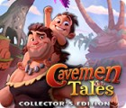 Jocul Cavemen Tales Collector's Edition