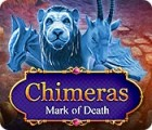 Jocul Chimeras: Mark of Death