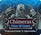 Jocul Chimeras: The Price of Greed Collector's Edition