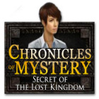 Jocul Chronicles of Mystery: Secret of the Lost Kingdom