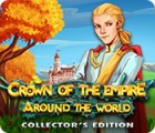 Jocul Crown Of The Empire: Around the World Collector's Edition