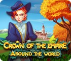 Jocul Crown Of The Empire: Around The World