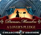Jocul Danse Macabre: A Lover's Pledge Collector's Edition