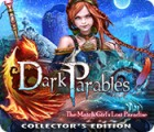 Jocul Dark Parables: The Match Girl's Lost Paradise Collector's Edition