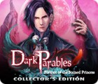 Jocul Dark Parables: Portrait of the Stained Princess Collector's Edition