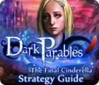 Jocul Dark Parables: The Final Cinderella Strategy Guid