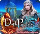 Jocul Dark Parables: The Match Girl's Lost Paradise