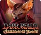 Jocul Dark Realm: Guardian of Flames