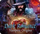 Jocul Dark Romance: Vampire Origins