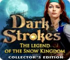 Jocul Dark Strokes: The Legend of Snow Kingdom. Collector's Edition