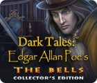 Jocul Dark Tales: Edgar Allan Poe's The Bells Collector's Edition