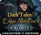 Jocul Dark Tales: Edgar Allan Poe's Lenore Collector's Edition