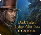 Jocul Dark Tales: Edgar Allan Poe's Ligeia