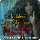 Jocul Dark Tales: Edgar Allan Poe's The Premature Burial Collector's Edition