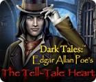 Jocul Dark Tales: Edgar Allan Poe's The Tell-Tale Heart