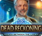 Jocul Dead Reckoning: Death Between the Lines