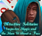 Jocul Detective Solitaire: Inspector Magic And The Man Without A Face