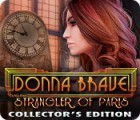 Jocul Donna Brave: And the Strangler of Paris Collector's Edition