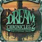 Jocul Dream Chronicles  2: The Eternal Maze