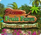 Jocul Dream Fruit Farm: Paradise Island
