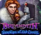 Jocul Dreampath: Guardian of the Forest