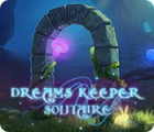 Jocul Dreams Keeper Solitaire