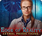 Jocul Edge of Reality: Lethal Predictions