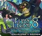 Jocul Elven Legend 8: The Wicked Gears Collector's Edition