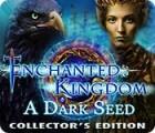 Jocul Enchanted Kingdom: A Dark Seed Collector's Edition