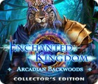 Jocul Enchanted Kingdom: Arcadian Backwoods Collector's Edition