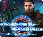 Jocul Enchanted Kingdom: Fog of Rivershire