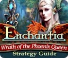Jocul Enchantia: Wrath of the Phoenix Queen Strategy Guide