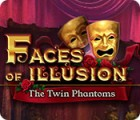 Jocul Faces of Illusion: The Twin Phantoms